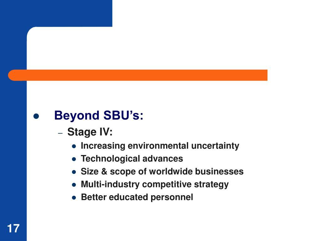 Beyond SBU's: