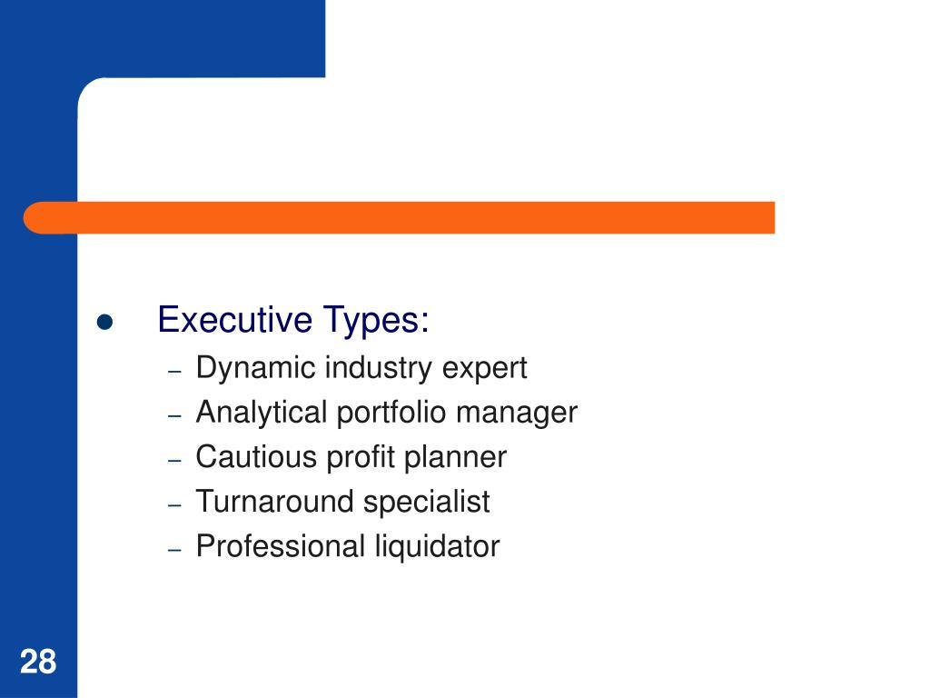 Executive Types: