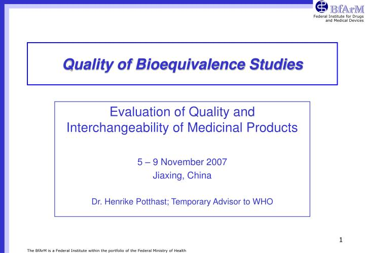Quality of bioequivalence studies