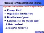 planning for organizational change6