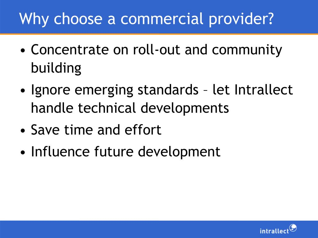Why choose a commercial provider?