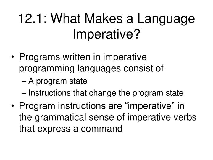 12 1 what makes a language imperative