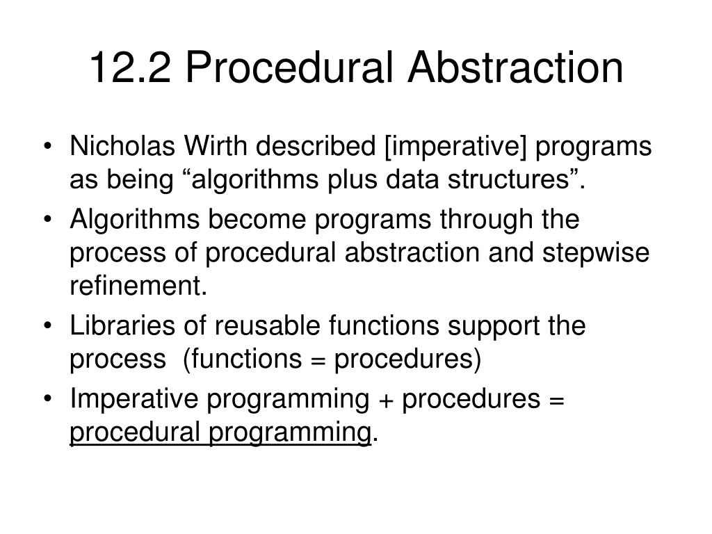 12.2 Procedural Abstraction
