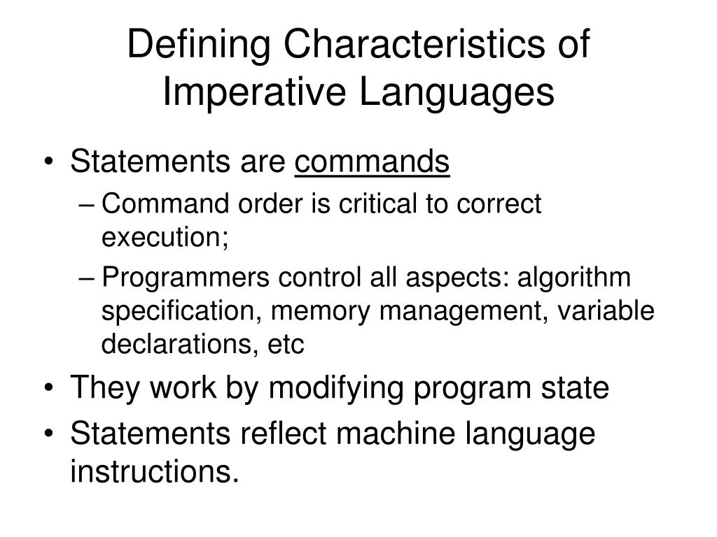 Defining Characteristics of Imperative Languages