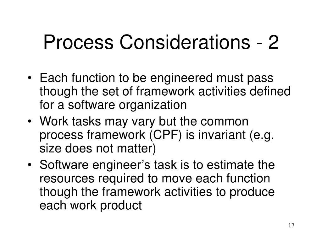 Process Considerations - 2