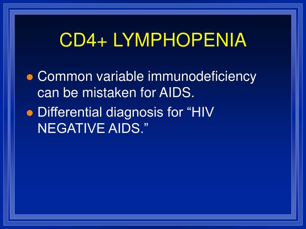 CD4+ LYMPHOPENIA