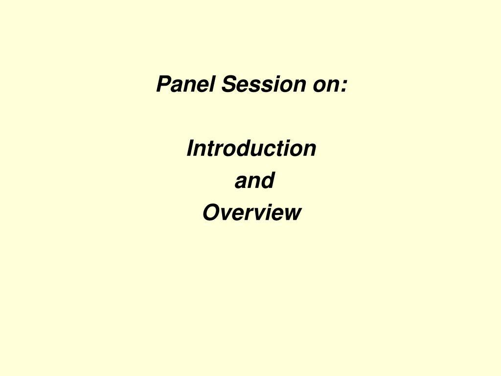 Panel Session on: