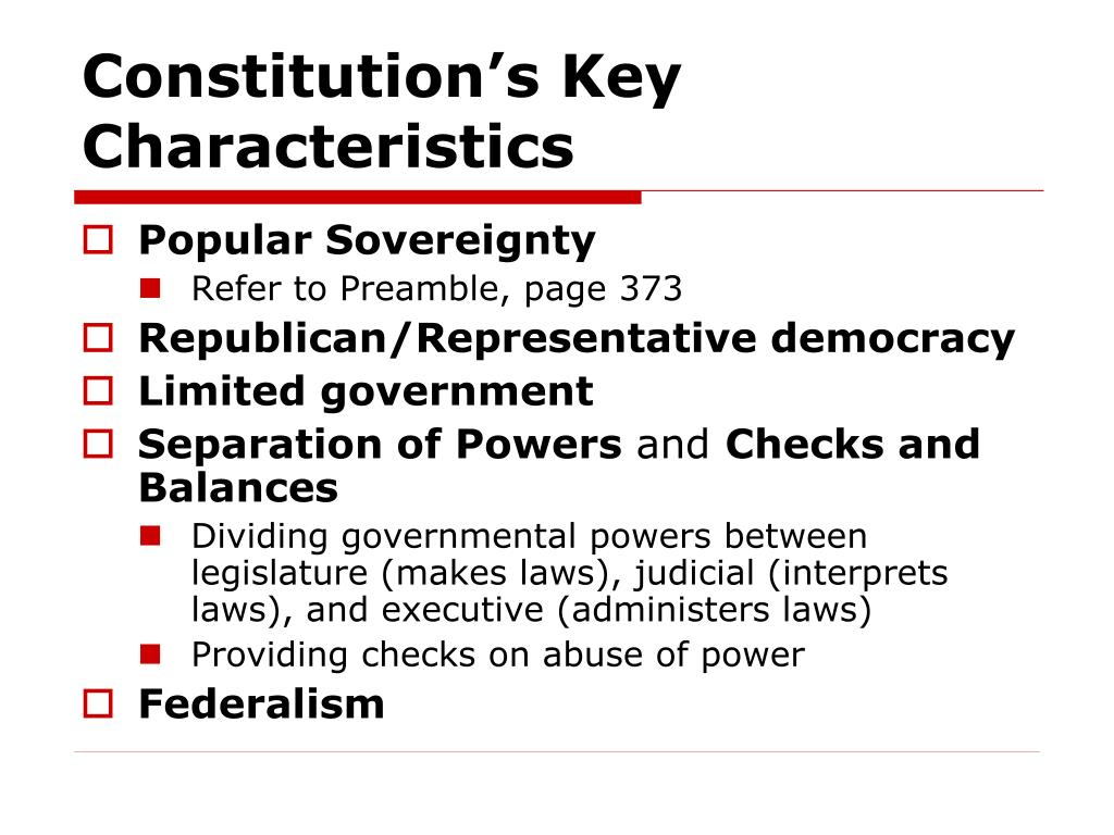 Constitution's Key Characteristics