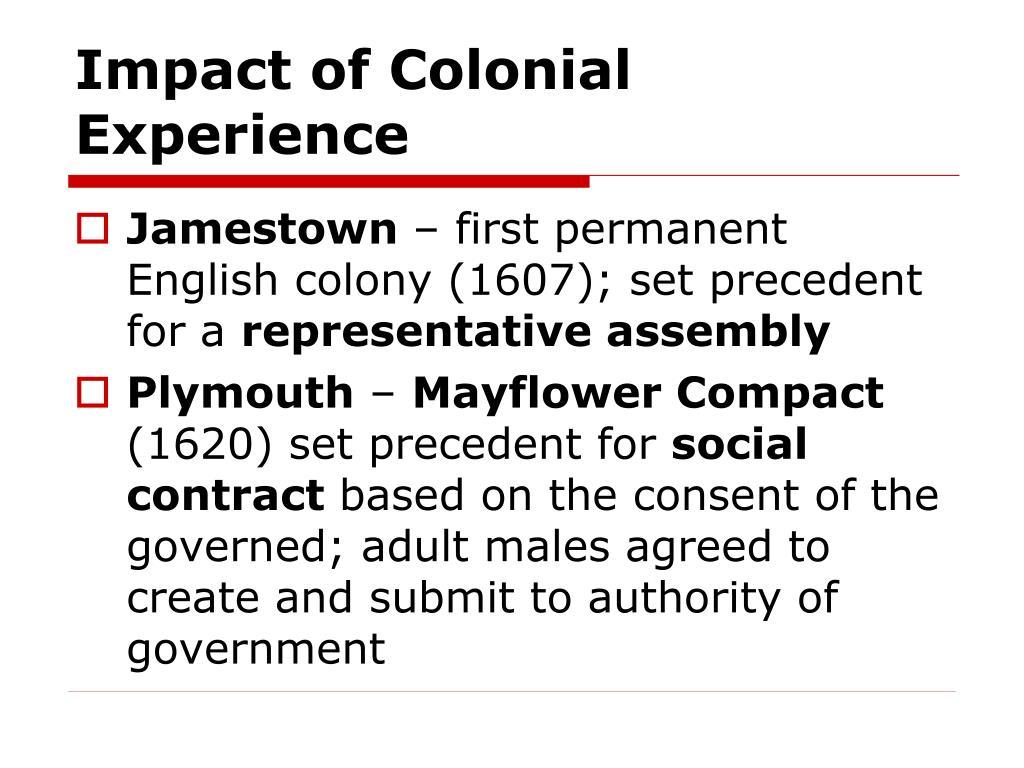 Impact of Colonial Experience