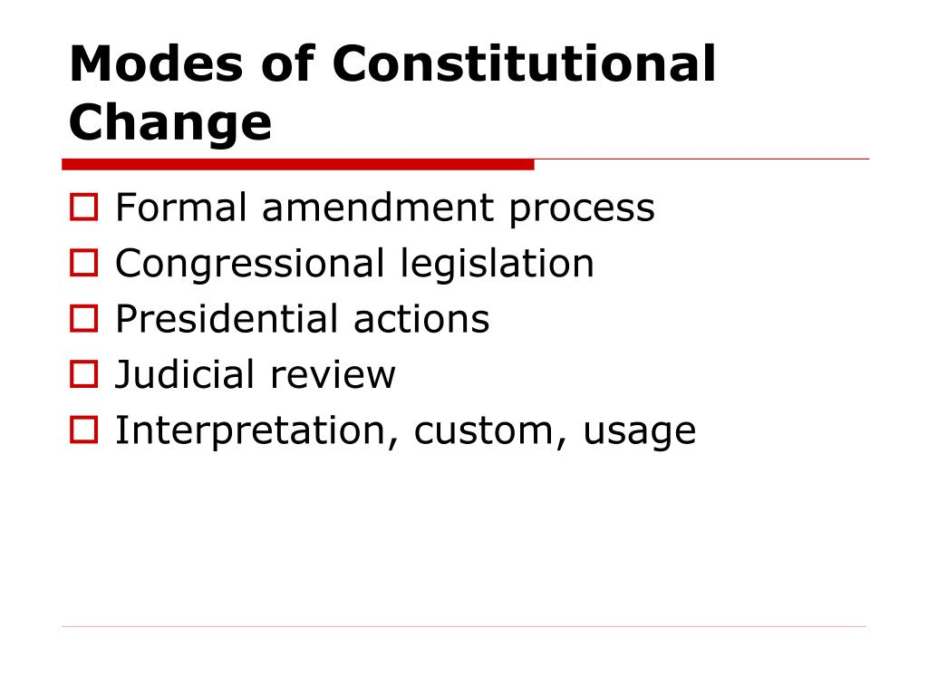 Modes of Constitutional Change