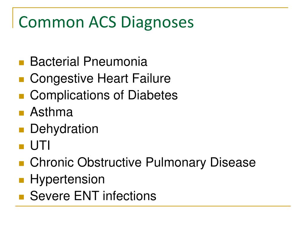 Common ACS Diagnoses