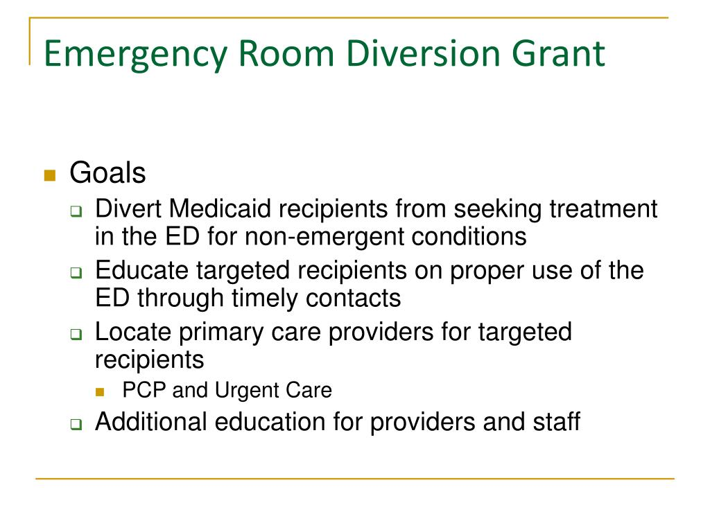 Emergency Room Diversion Grant