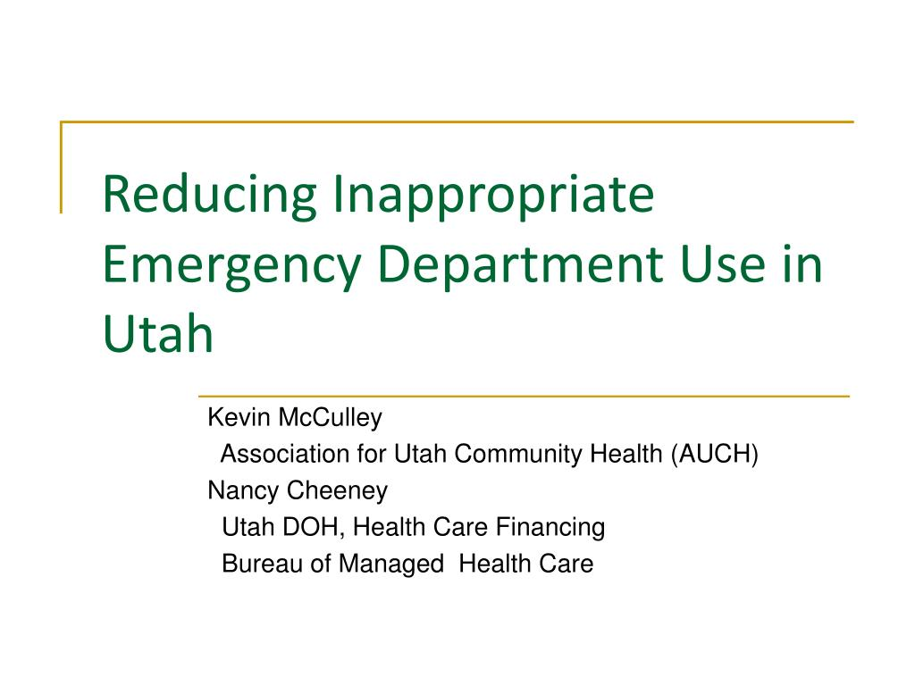 Reducing Inappropriate Emergency Department Use in Utah