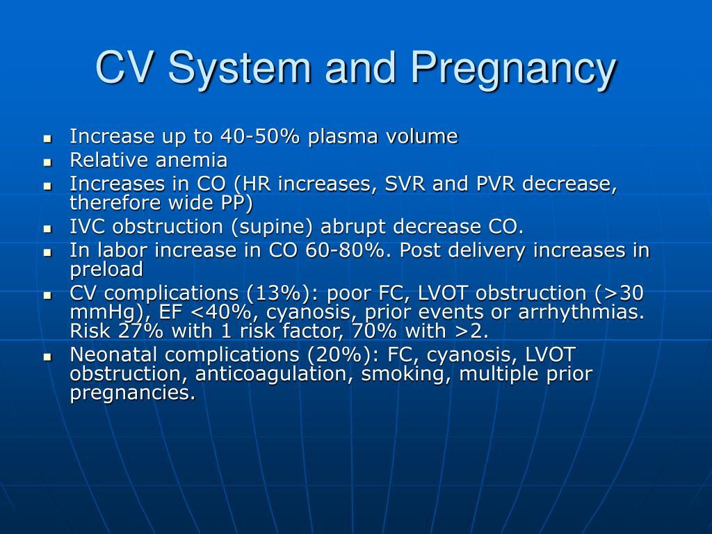 CV System and Pregnancy