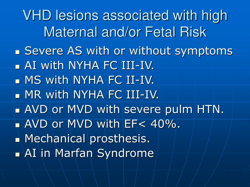 VHD lesions associated with high Maternal and/or Fetal Risk