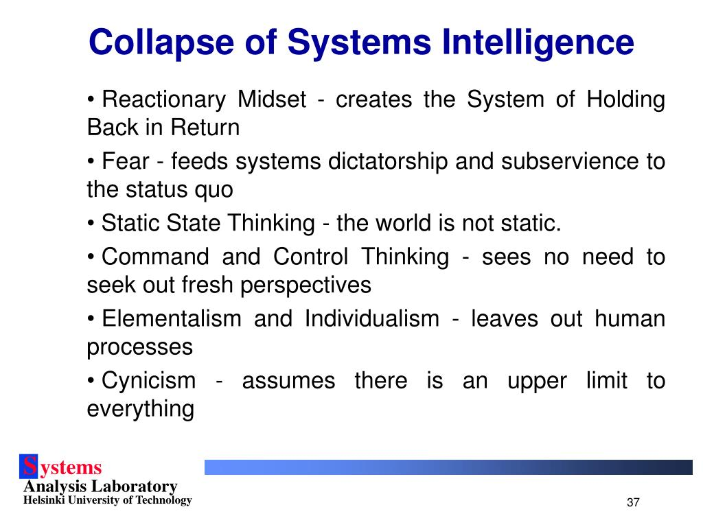 Collapse of Systems Intelligence
