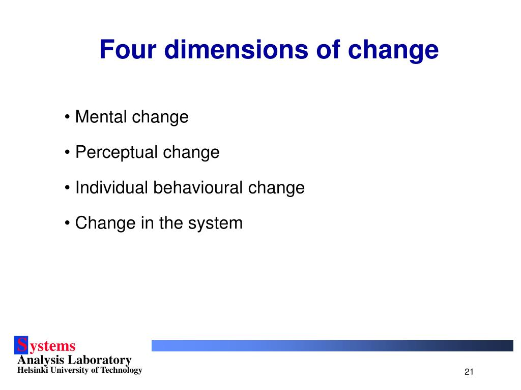 Four dimensions of change