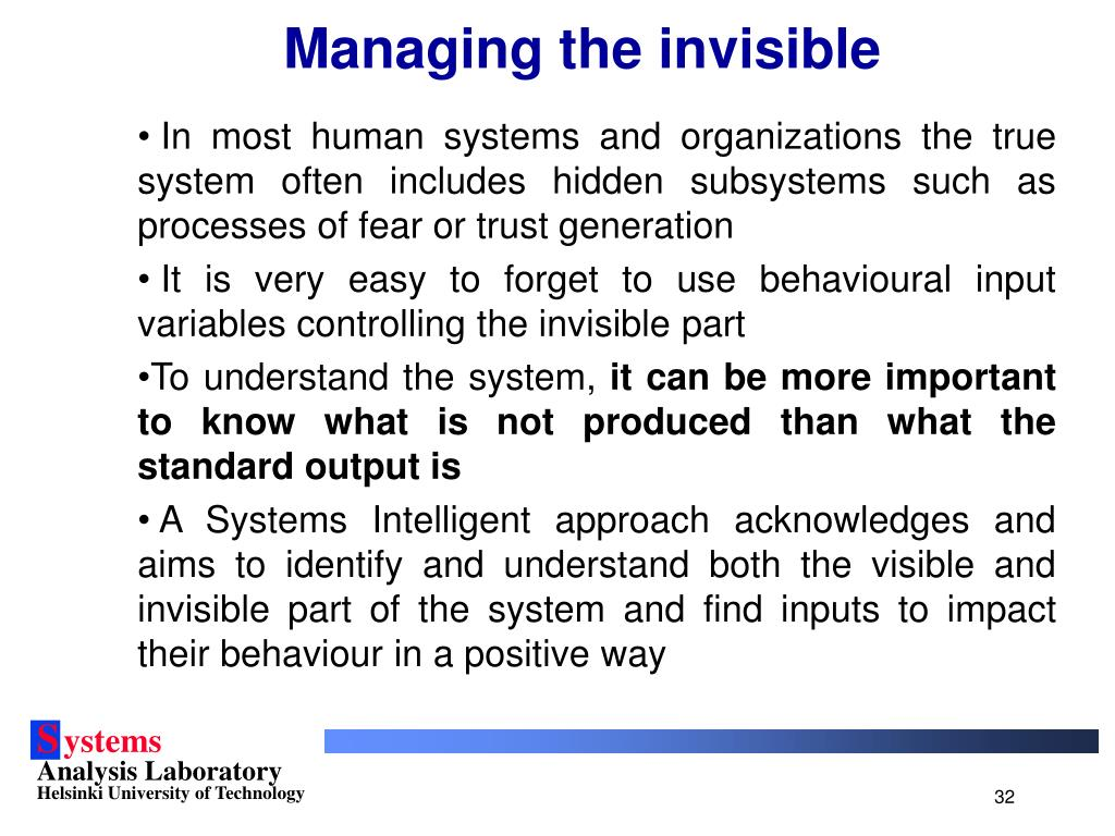 Managing the invisible