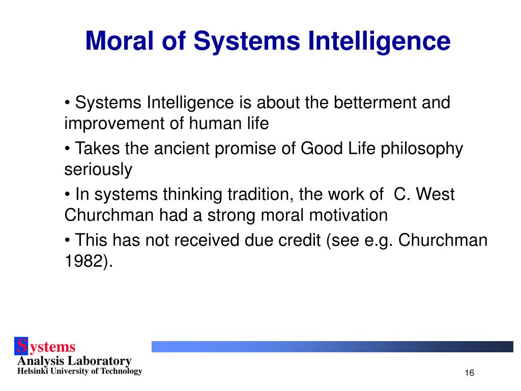Moral of Systems Intelligence