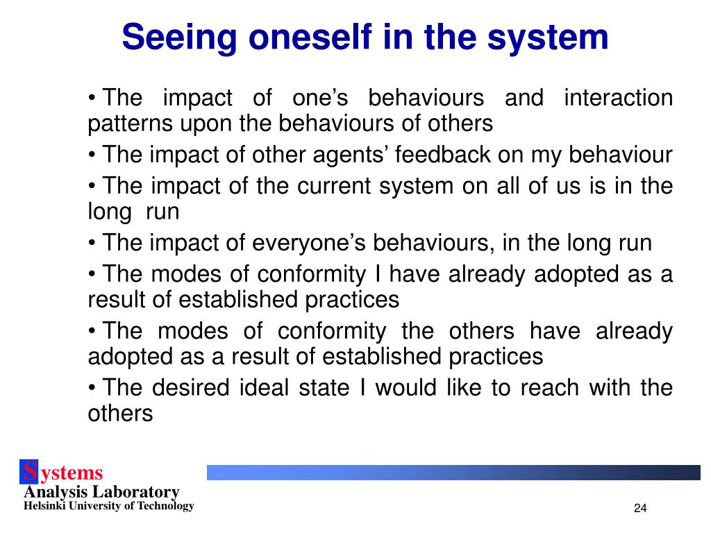 Seeing oneself in the system