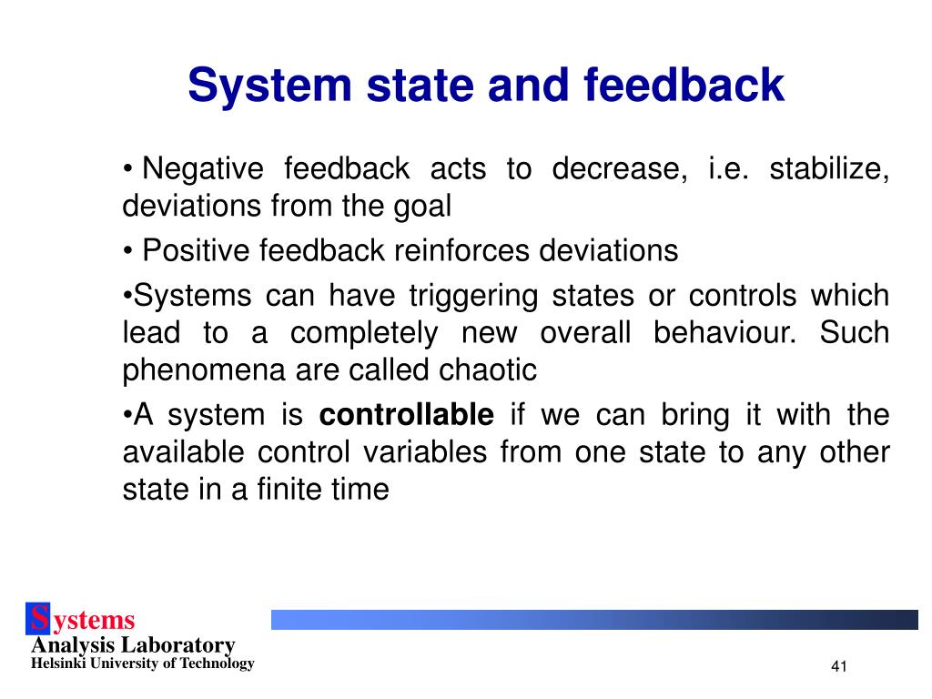 System state and feedback
