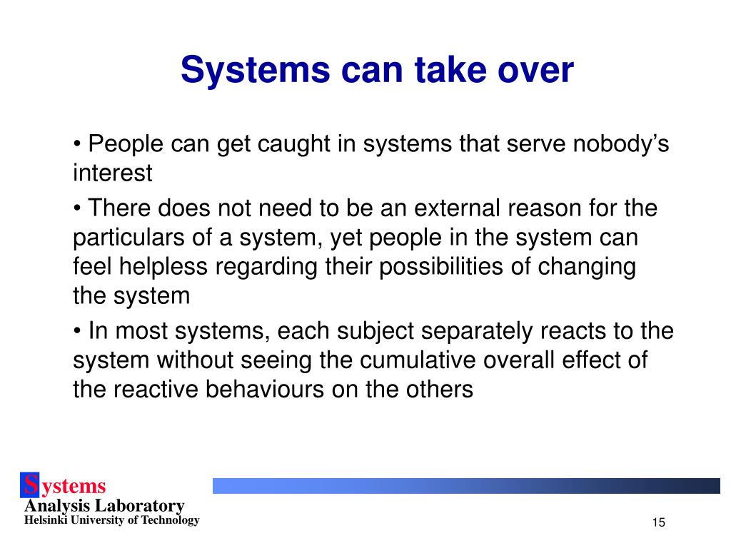 Systems can take over