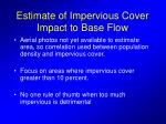 estimate of impervious cover impact to base flow