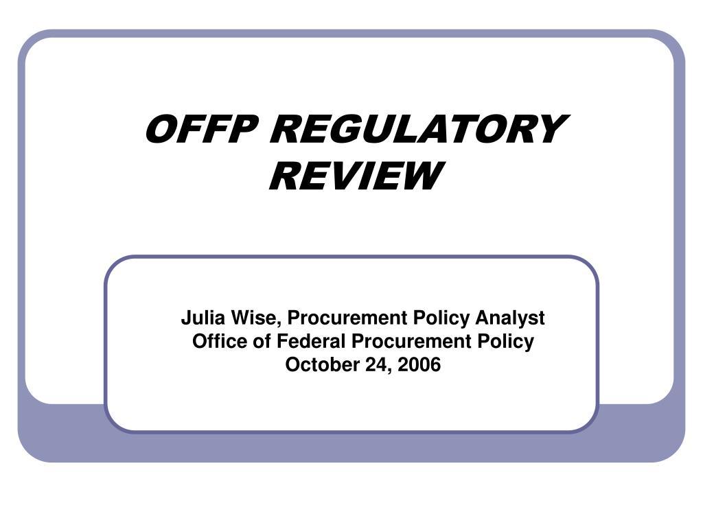 offp regulatory review