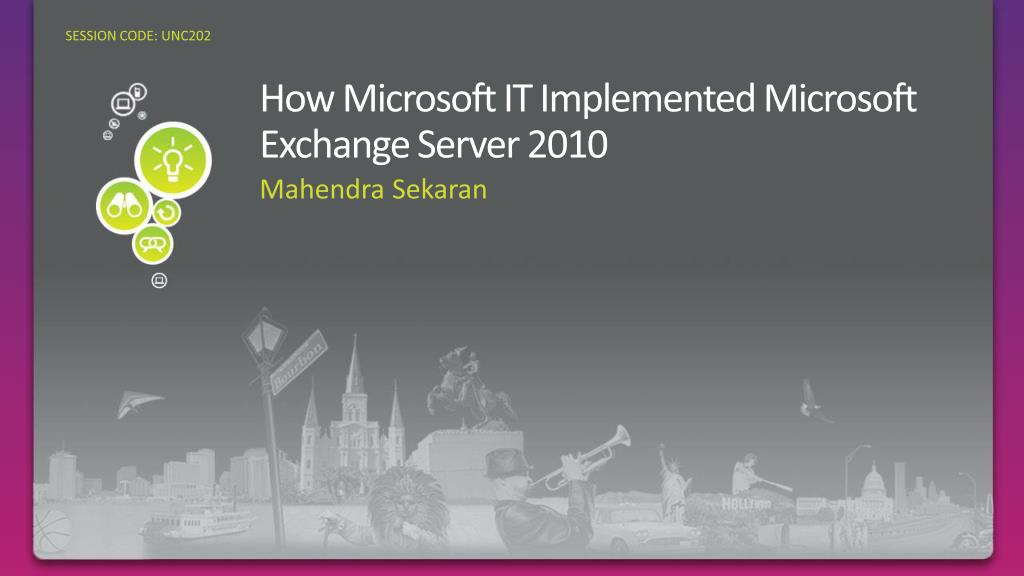 how microsoft it implemented microsoft exchange server 2010 l.