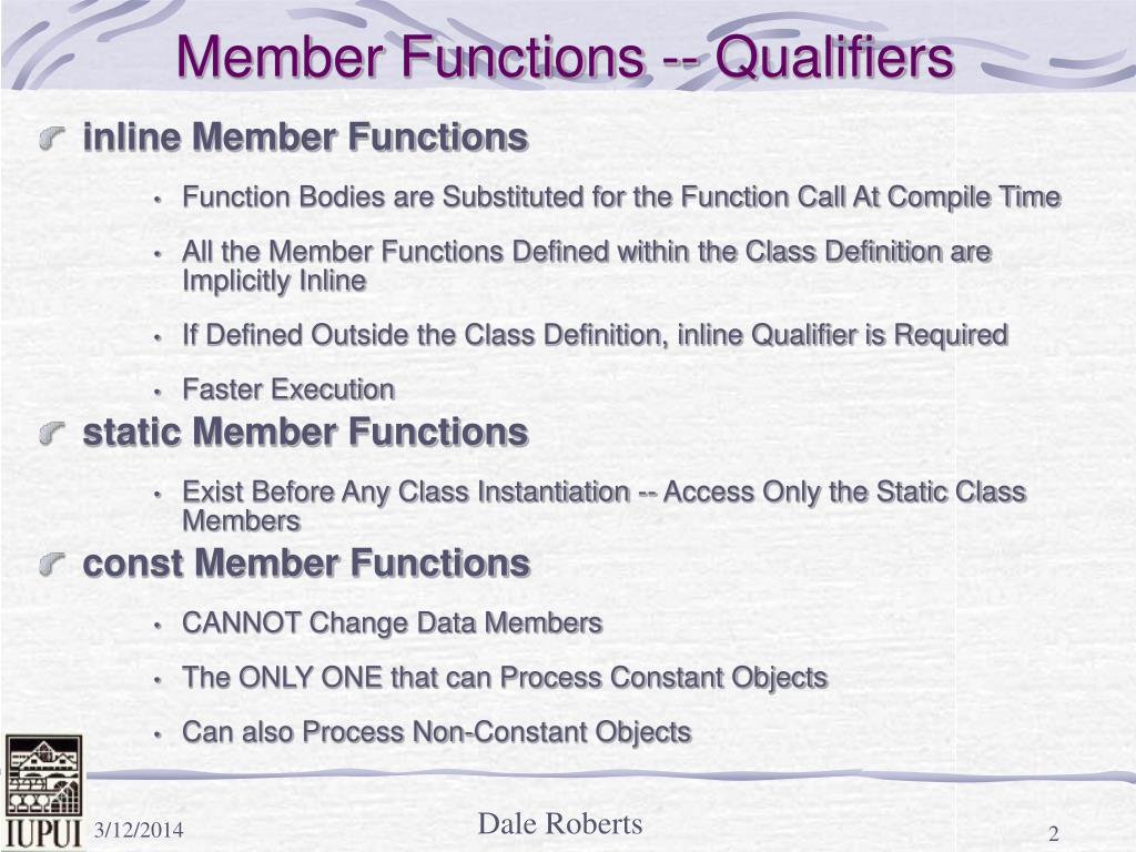 Member Functions -- Qualifiers