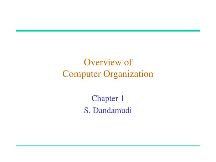 Overview of computer organization