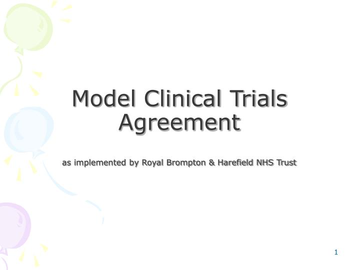 Model clinical trials agreement as implemented by royal brompton harefield nhs trust
