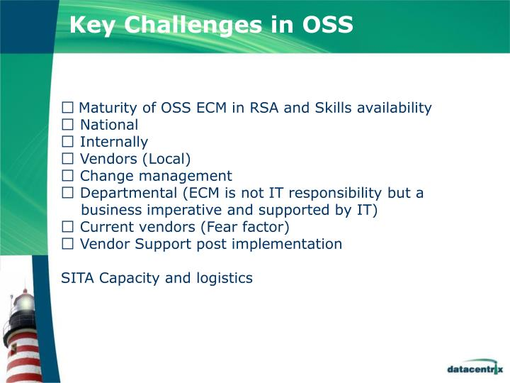 Key Challenges in OSS