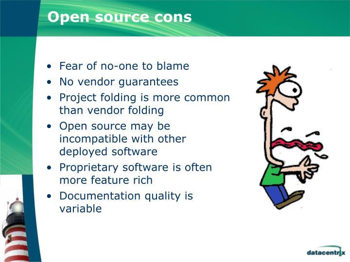 Open source cons