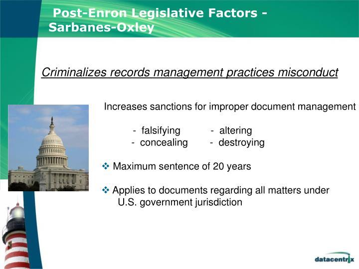 Post-Enron Legislative Factors - Sarbanes-Oxley