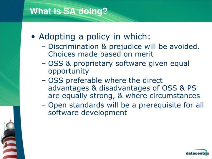 What is SA doing?