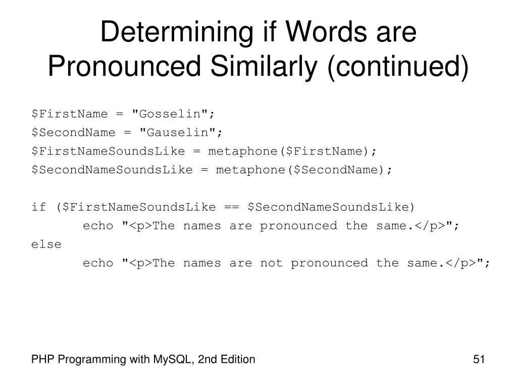 Determining if Words are Pronounced Similarly (continued)