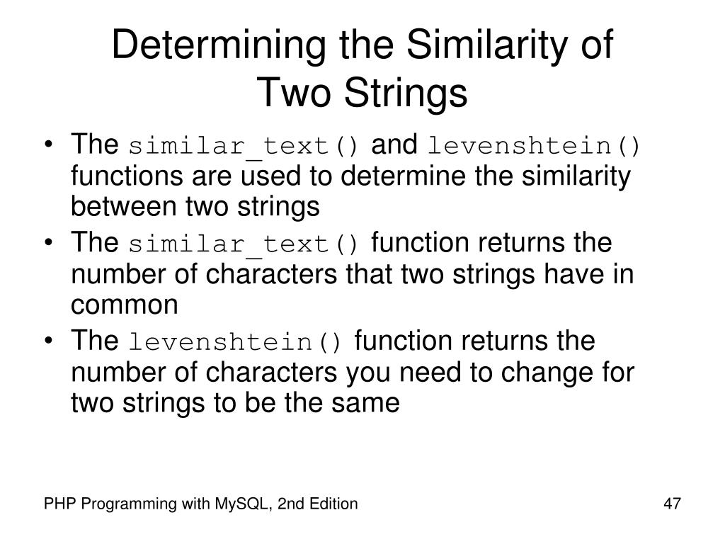 Determining the Similarity of