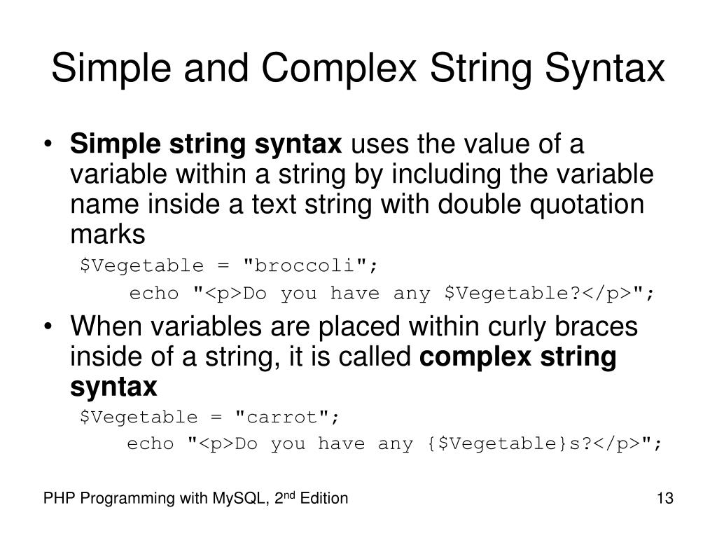 Simple and Complex String Syntax
