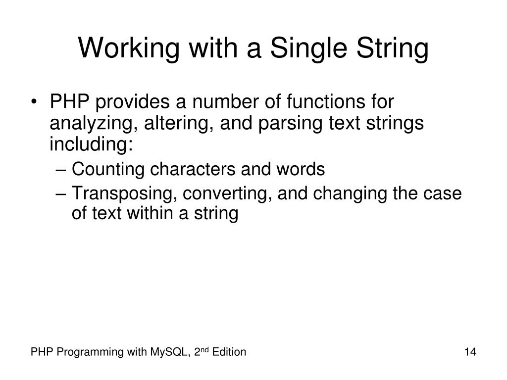 Working with a Single String