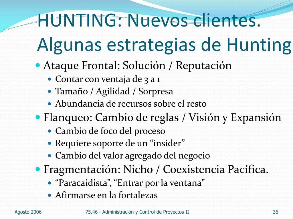 HUNTING: Nuevos clientes