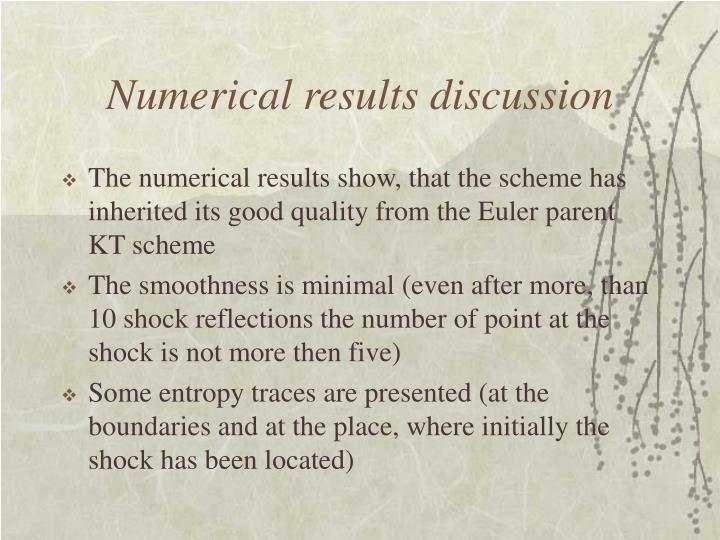 Numerical results discussion