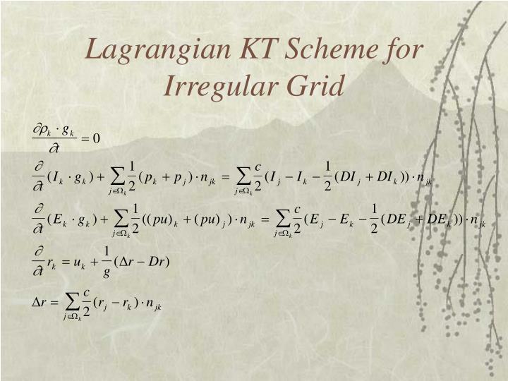 Lagrangian KT Scheme for Irregular Grid