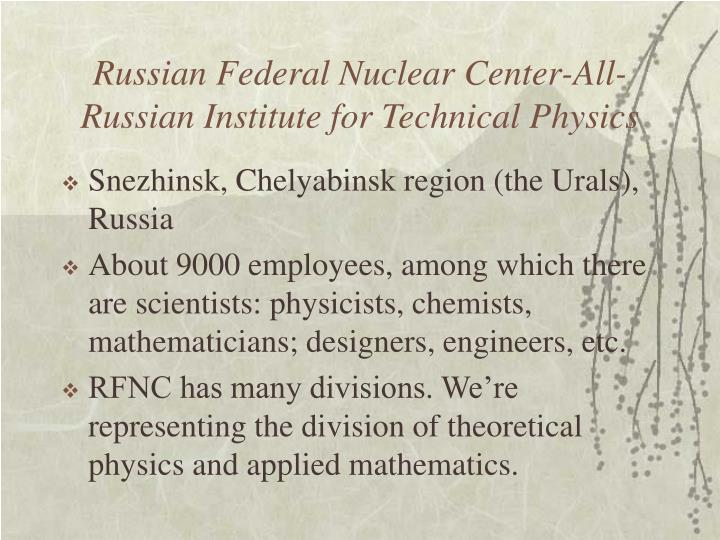 Russian Federal Nuclear Center-All-Russian Institute for Technical Physics