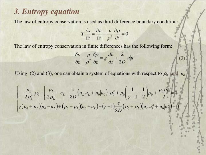 3. Entropy equation