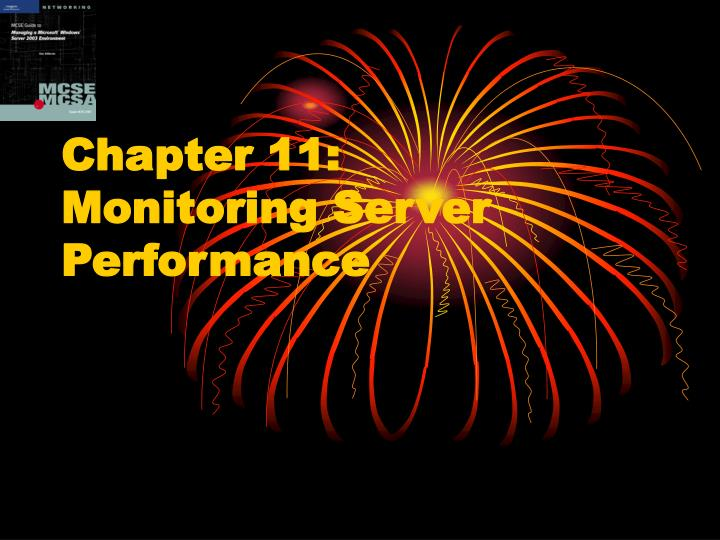 chapter 11 monitoring server performance n.