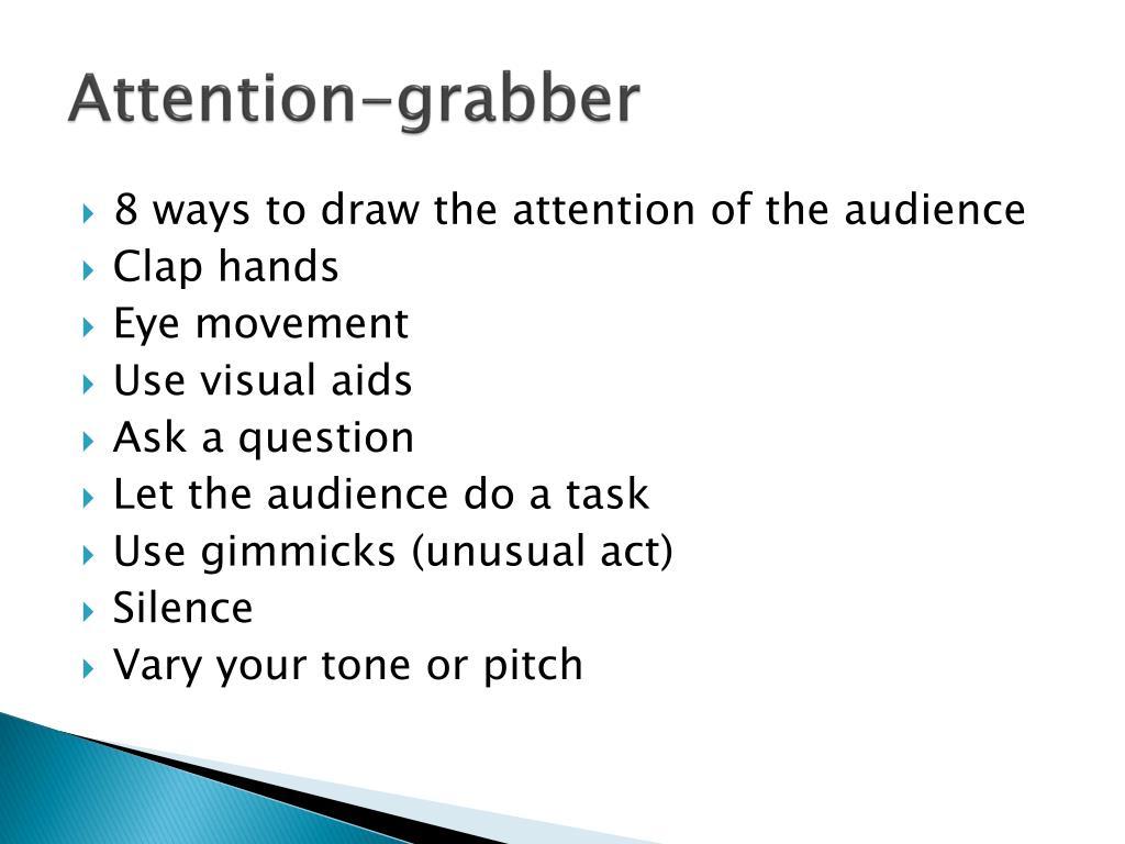 Attention-grabber