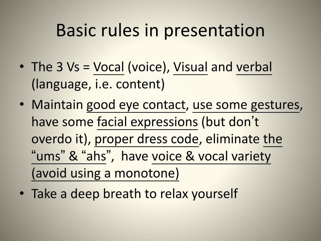Basic rules in presentation