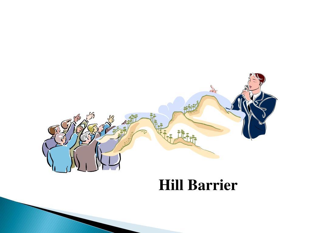 Hill Barrier