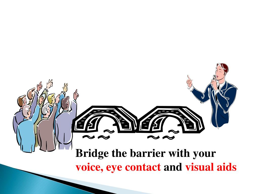 Bridge the barrier with your